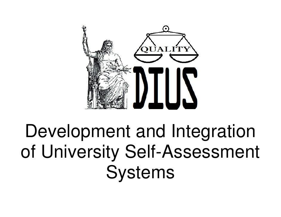 Development and Integrationof University Self-Assessment           Systems