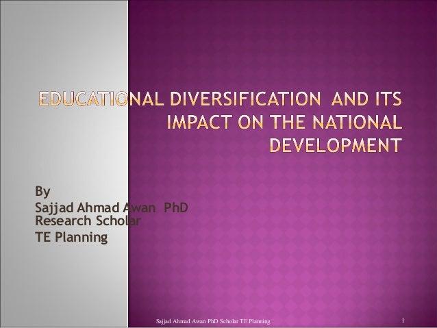 By Sajjad Ahmad Awan PhD Research Scholar TE Planning  Sajjad Ahmad Awan PhD Scholar TE Planning  1