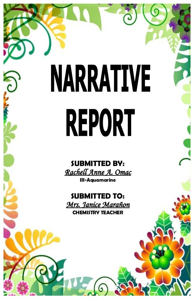 educational tour narrative report 2 essay Educational tour narrative report essay july 20, 2017 july 5, 2017 admin  at  2 o'clock in the afternoon we went to principles group international.