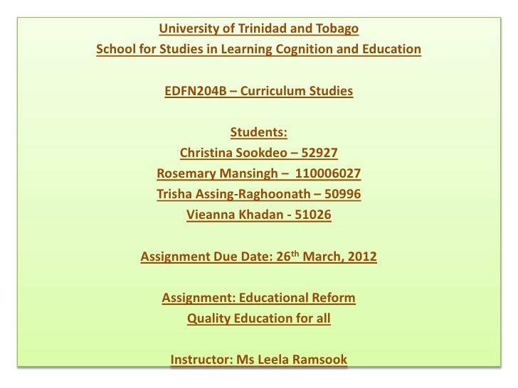 University of Trinidad and TobagoSchool for Studies in Learning Cognition and Education           EDFN204B – Curriculum St...