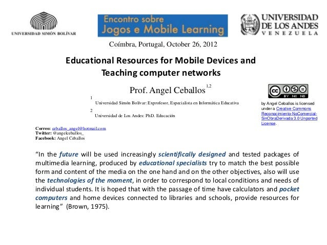 Coímbra, Portugal, October 26, 2012              Educational Resources for Mobile Devices and                      Teachin...