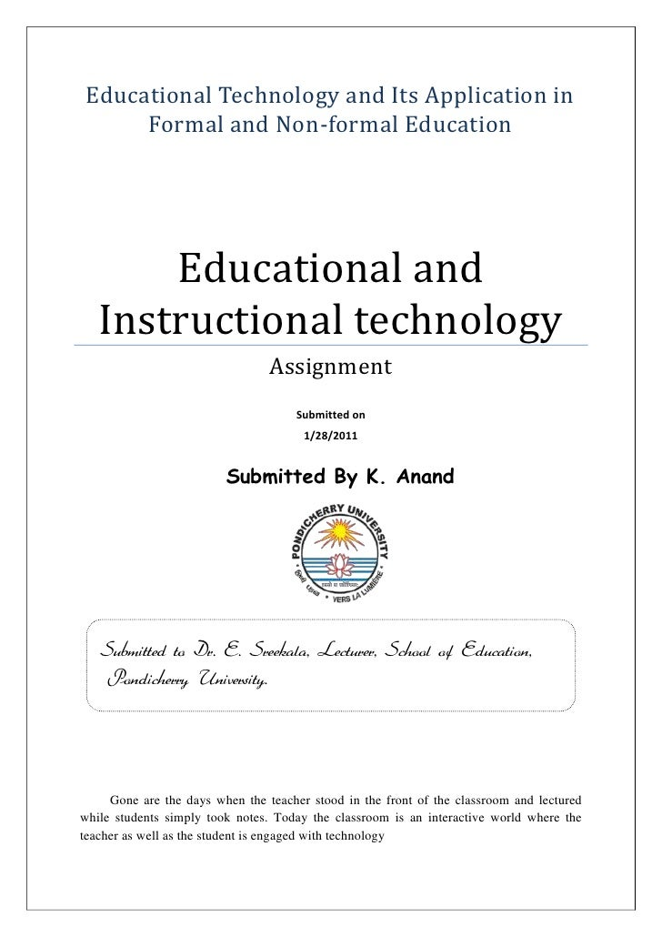 Educational Technology and Its Application in Formal and Non-formal EducationEducational and Instructional technologyAssig...