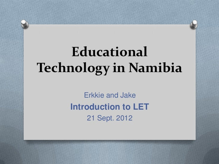 Educational technology in namibia presentation