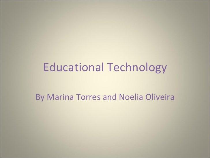 Educational technology marina and noelia