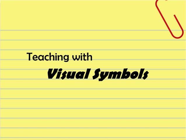 Teaching with Visual Symbols