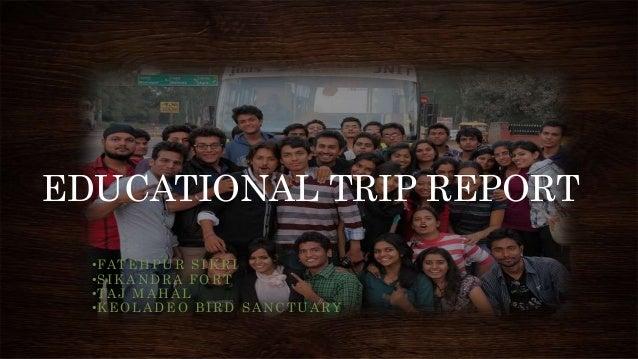 Educational trip report