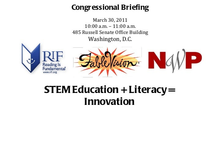 Congressional Briefing March 30, 2011 10:00 a.m. – 11:00 a.m. 485 Russell Senate Office Building Washington, D.C.   STEM E...