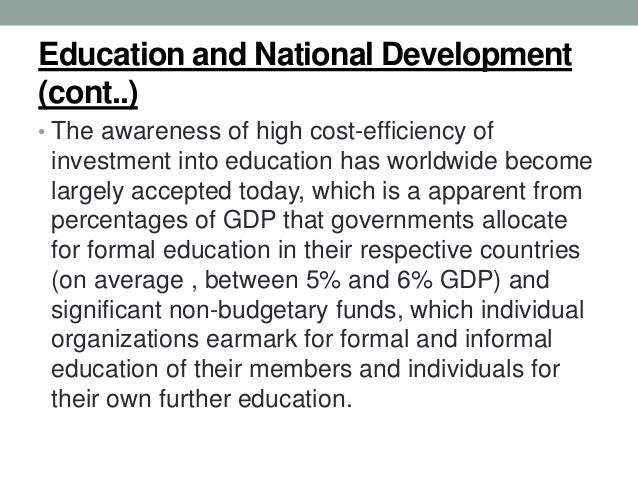 essay on education and national development Free essay on the importance of education for development available totally free at echeatcom, the largest free essay community.