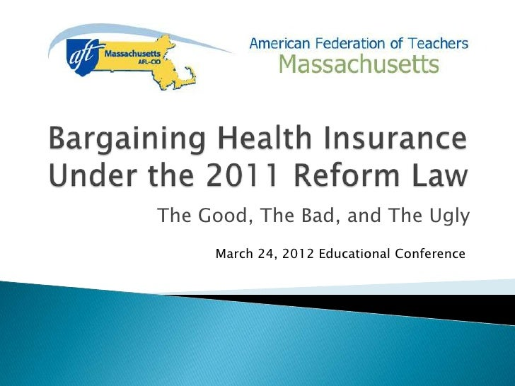 The Good, The Bad, and The Ugly     March 24, 2012 Educational Conference