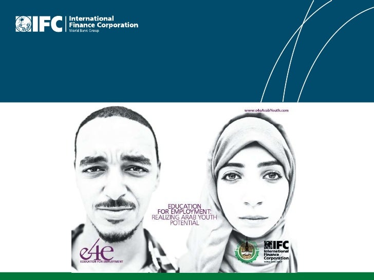 Education For Employment Ifc Bfe Mena 2011