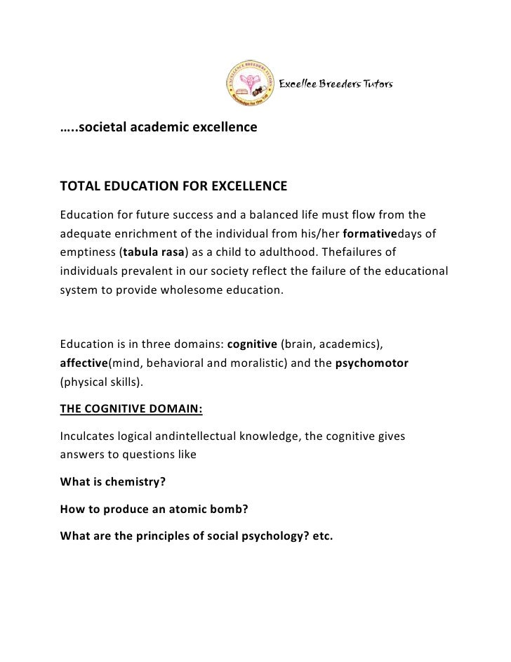 …..societal academic excellenceTOTAL EDUCATION FOR EXCELLENCEEducation for future success and a balanced life must flow fr...
