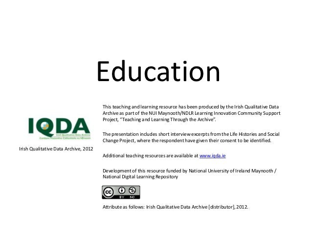 Education                                       This teaching and learning resource has been produced by the Irish Qualita...
