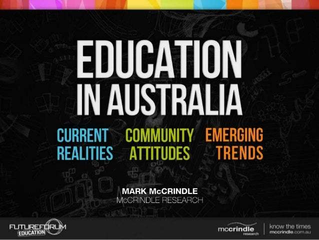 Education in Australia McCrindle Research Future Forum