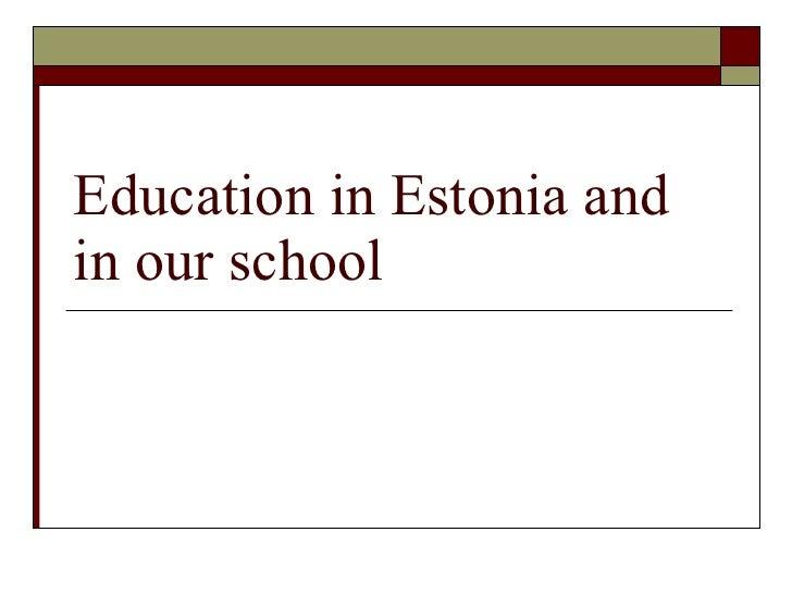 Education in estonia