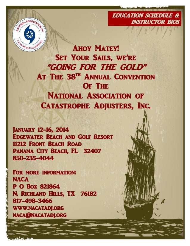 "EDUCATION SCHEDULE & INSTRUCTOR BIOS  Ahoy Matey! Set Your Sails, we're  ""GOING FOR THE GOLD""  At The 38th Annual Conventi..."