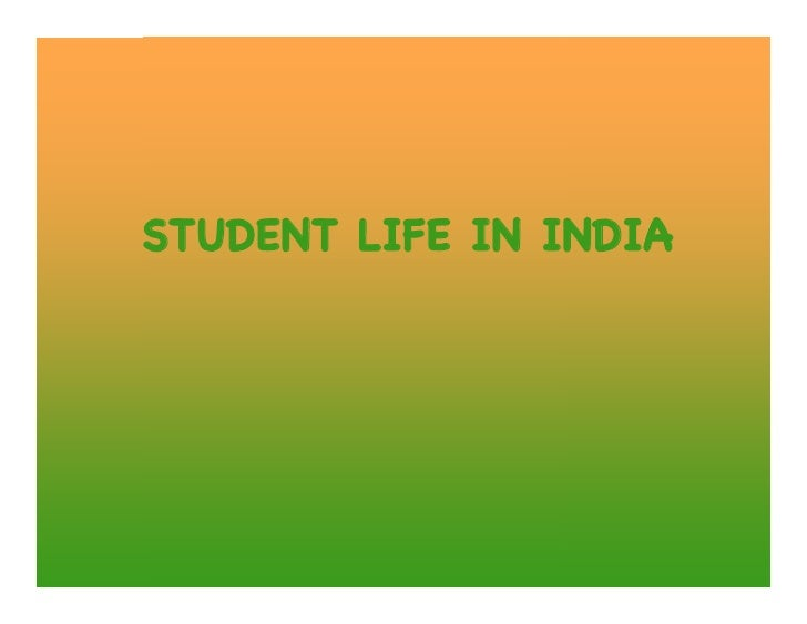 STUDENT LIFE IN INDIA