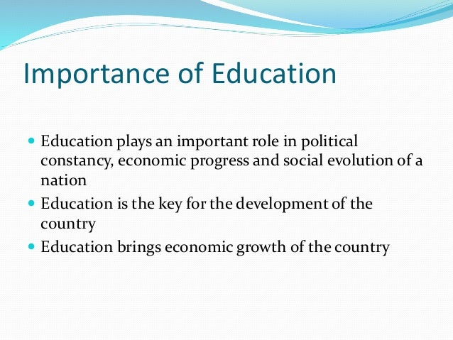 Why education is important for development in a country?