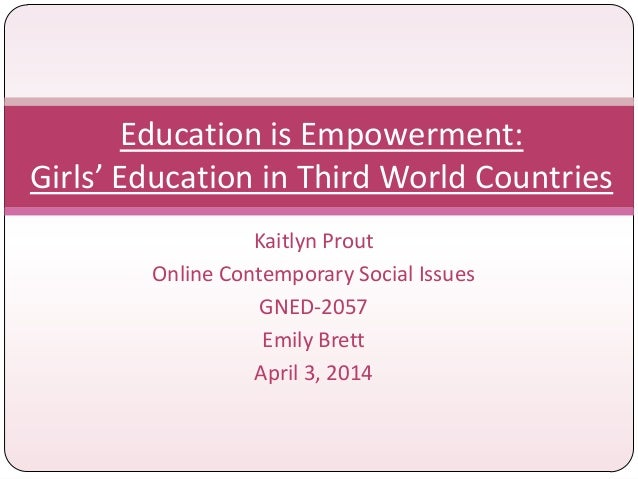 Education is Empowerment - Contemporary Social Issues Media Project