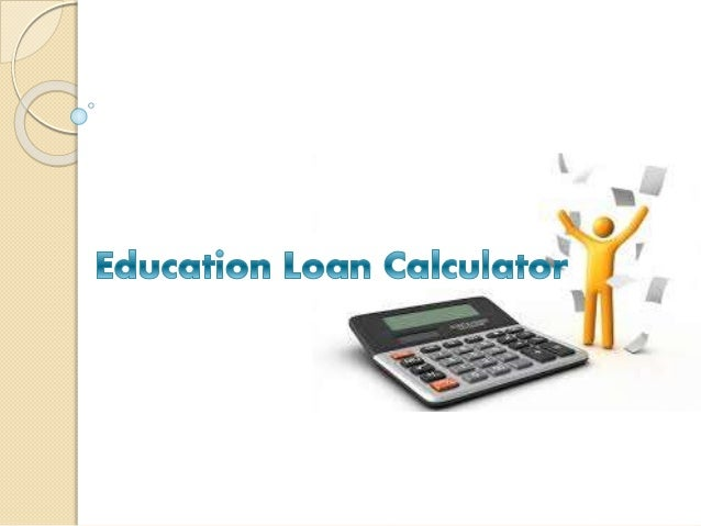 Education loan calculator