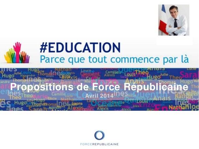Propositions de Force Républicaine Avril 2014
