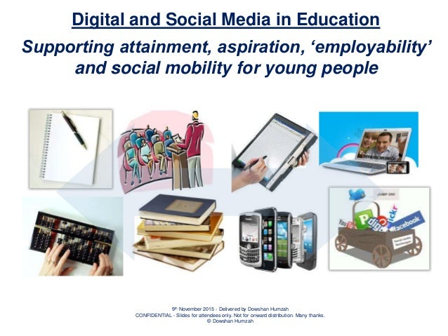 Digital and Social Media: Supporting Attainment and Aspiration for Young People in Education