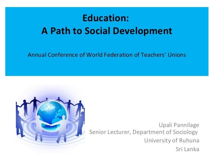 Education:  A  path to social development
