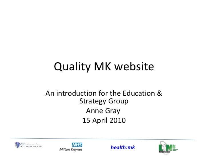 Qualty MK website  April 2010