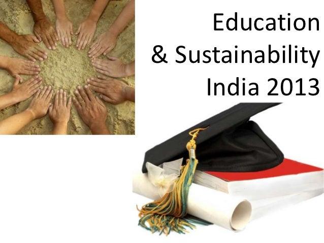Education& Sustainability    India 2013