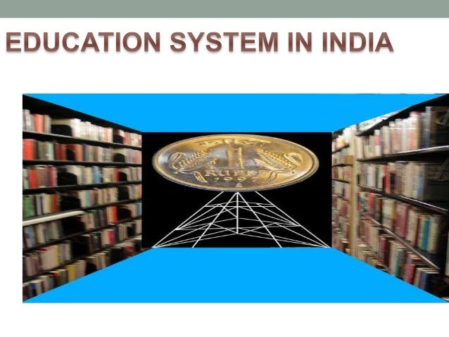 educationnsystem in india Ancient education system in india is also to be understood as being ultimately the outcome of the indian theory of knowledge as part of the corresponding scheme of.