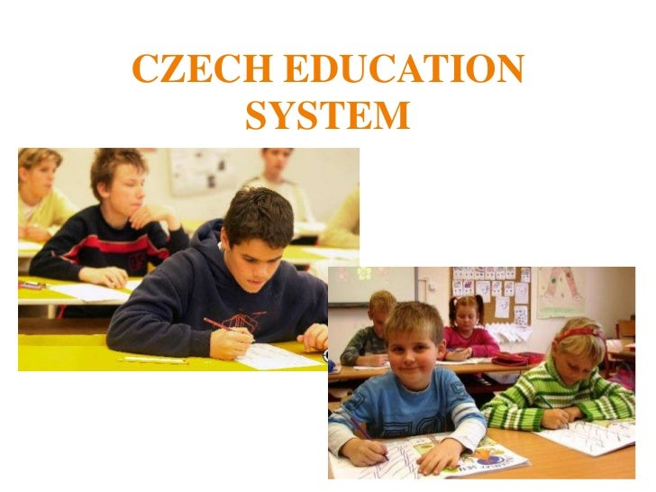 CZECH EDUCATION SYSTEM<br />