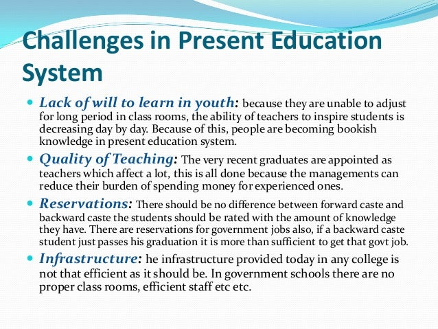 essays on present education system in india Education system of india essays on education system in india: point 2 give some facts about the present state.