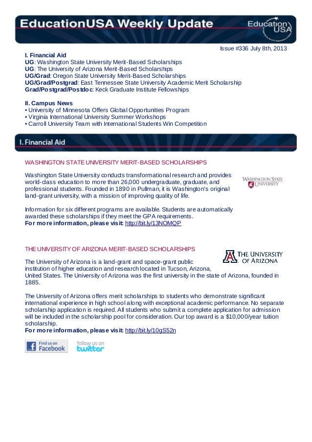 Issue #336 July 8th, 2013 I. Financial Aid UG: Washington State University Merit-Based Scholarships UG: The University of ...