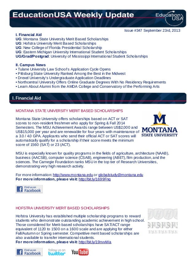 Issue #347 September 23rd, 2013 I. Financial Aid UG: Montana State University Merit Based Scholarships UG: Hofstra Univers...