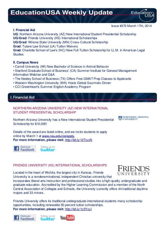 Issue #370 March 17th, 2014 I. Financial Aid UG: Northern Arizona University (AZ) New International Student Presidential S...