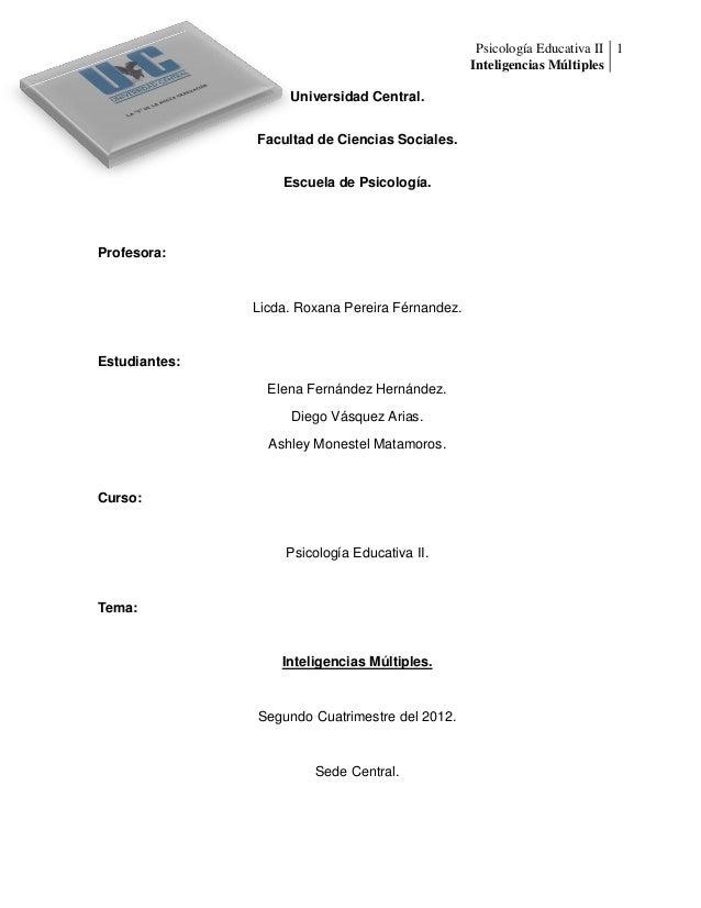 Psicología Educativa II 1                                                  Inteligencias Múltiples                    Univ...
