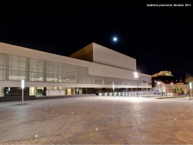 Auditorio provincial. Alicante. 2011