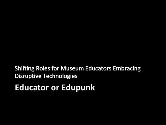 Educator or Edupunk