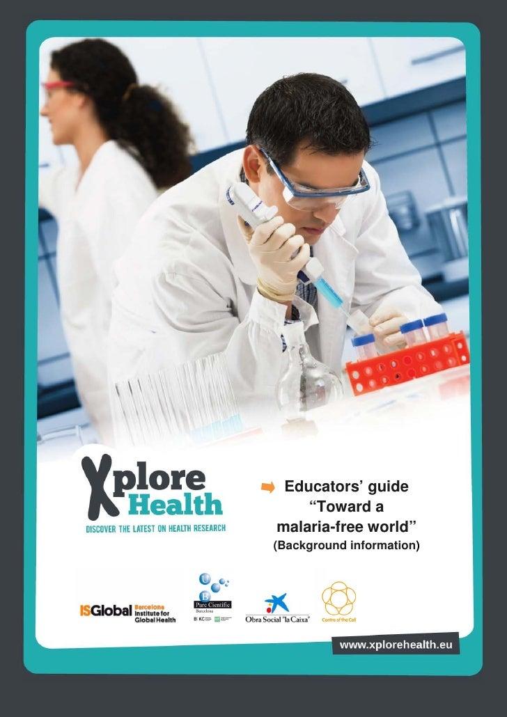 """Educators' guide    """"Toward amalaria-free world""""(Background information)"""