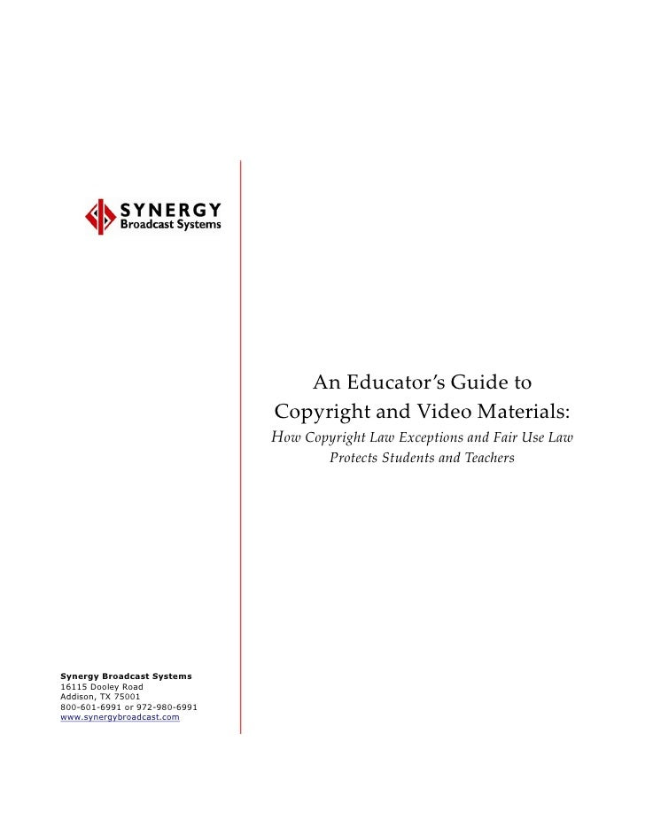 An Educator's Guide to                                Copyright and Video Materials:                                How Co...