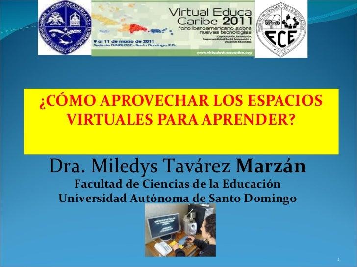 El uso de los espacios virtuales  para aprender de Miledys