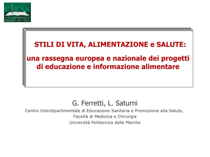STILI DI VITA, ALIMENTAZIONE e SALUTE: una rassegna europea e nazionale dei progetti di educazione e informazione alimenta...