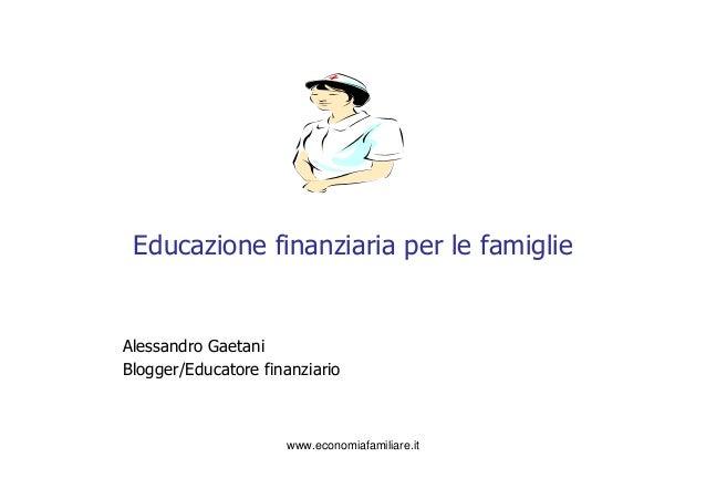 Educazione finanziaria per le famiglie le assicurazioni long term care