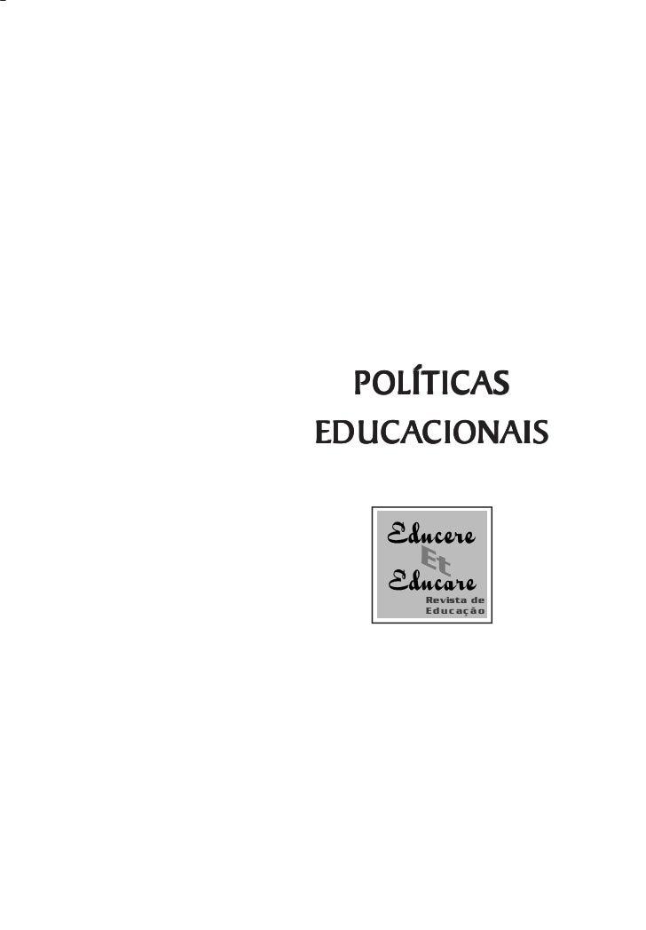 POLÍTICASEDUCACIONAISEDUCACIONAIS     Revista de     E d uc a çã o