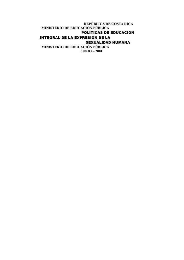 REPÚBLICA DE COSTA RICA MINISTERIO DE EDUCACIÓN PÚBLICA                   POLÍTICAS DE EDUCACIÓNINTEGRAL DE LA EXPRESIÓN D...