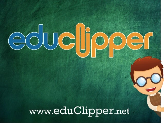 eduClipper Presentation