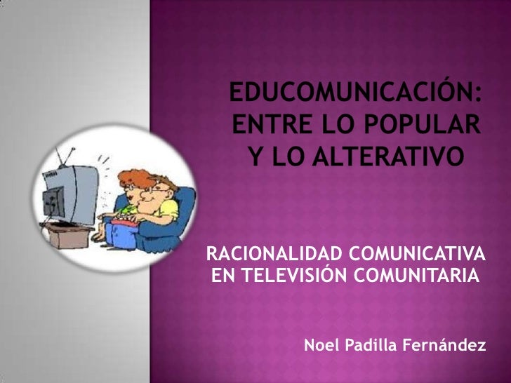 Educomunicación entre lo popular y lo alternativo