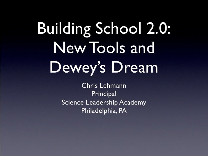 EduCon 2.0 -- Dewey's Dream Workshop