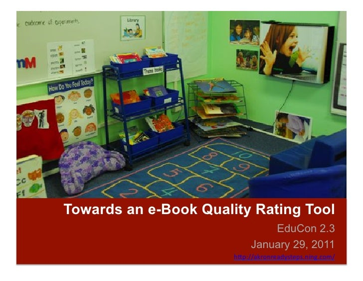 Towards an e-Book Quality Rating Tool                                 EduCon 2.3                             January 29, 2...