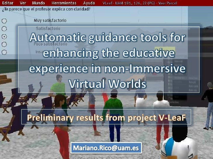 Automatic guidance tools for<br /> enhancing the educative <br />experience in non-Immersive <br />Virtual Worlds<br />Pre...