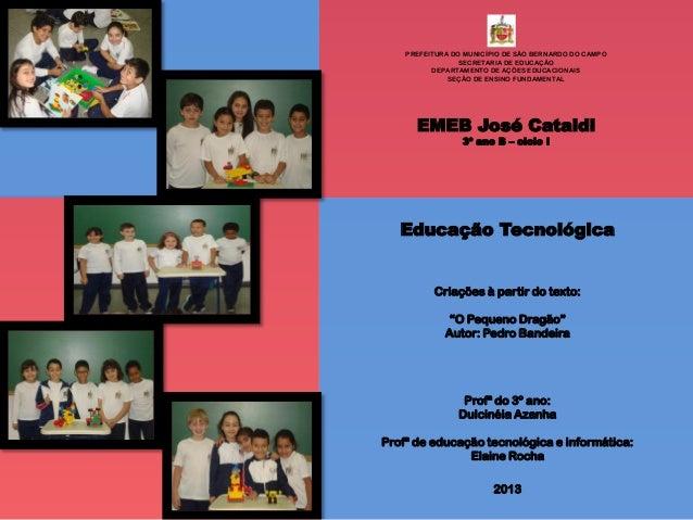 Educação Tecnológica 3º B – 2013